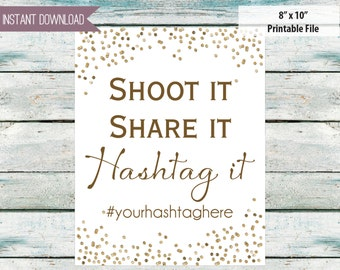 """Wedding hashtag Wedding instagram sign Shoot it Share it hashtag it 8"""" x 10"""" INSTANT DOWNLOAD"""
