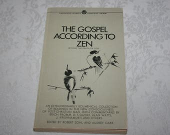 "Vintage Paperback Book "" The Gospel According To Zen "" Edited by Robert Sohl and Audrey Carr 1970 Philosophy Thought"