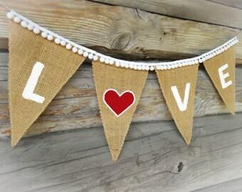 Burlap Love Bunting Love Banner Valentines Day Decor Love Garland Burlap Wedding Banner Wedding Shower Banner Bridal Shower Banner