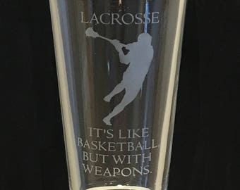 """Great Gift for Lacrosse Fans - """"Lacrosse - Like Basketball, but with Weapons"""""""