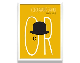 Clockwork Orange Poster, Art Print, Minimalist Poster, Bookish Gift, Literary Gifts, Art Prints, Wall Art Prints, Print, Book Lover Gift