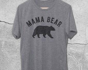 Mama Bear Shirt - Mama Shirts - Vintage Graphic Tees - Graphic Tee For Women - gifts for Mom - Mom Birthday Shirt - Birthday Shirts - mom
