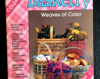 Basketry Weaves of Color Nine Colorful Basket Projects
