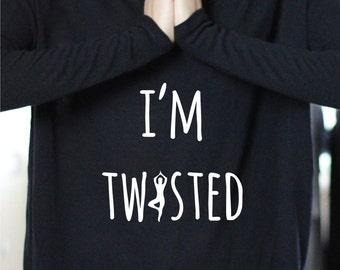 I'm Twisted - RIBBED LONG SLEEVE - Yoga Top - Yoga Tops - Yoga Shirt - Yoga Shirts - Yoga Long Sleeve - Long Sleeve Yoga Top - Gift For Yoga