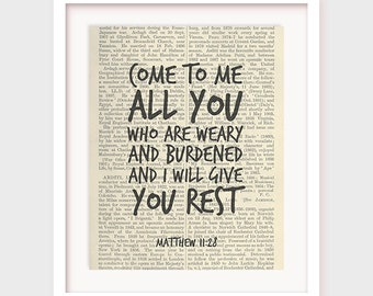 Scripture Art, Matthew 11:28, Come to me all you who are weary and burdened and I will give you rest, Bible Verse Print, Instant Download