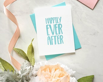 Happily Ever After Hand-Lettered Letterpress Wedding Card