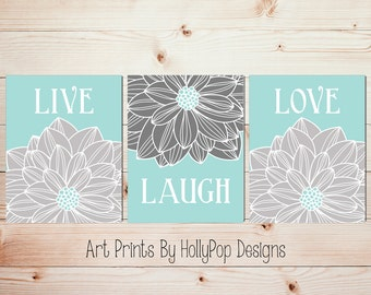 Live Laugh Love Aqua gray wall art Home decor art prints Floral bursts art Dahlia flower wall prints Kitchen decor Bedroom wall art #1469