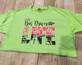 Bus Driver Shirt, Bus Driver Life Shirt, Bus Driver Gift, Gifts for Bus Drivers, Bus Driver Appreciation, School Bus Driver Gift