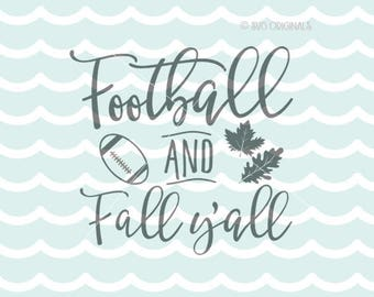 Fall Football Y'all SVG Football Fall SVG Cricut Explore and more. Cut or Printable. Football And Fall Quote Fall Leaves Football SVG