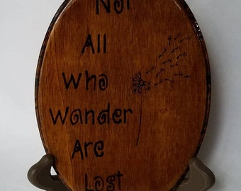 Not All Who Wander Are Lost Plaque