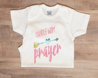 Baby Girl Outfit-Handle With Prayer-Newborn Outfit-Baby Shower Gift-Coming Home Outfit-Cute Baby Clothes-Christian Baby Clothes-Going Home