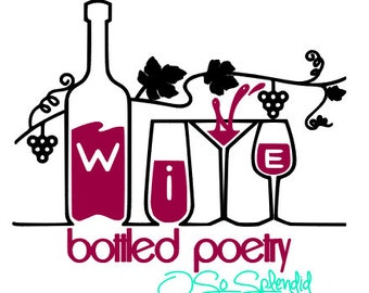 Wine - Bottled Poetry - Kitchen Decor - Wall Vinyl Decal - You Choose Colors!