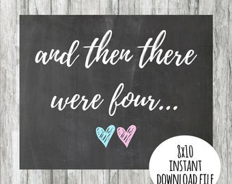 Baby Number 2 Announcement - And Then There Were Four -Instant Download Sign - Baby Announcement - Gender Reveal - Photo Prop Chalkboard