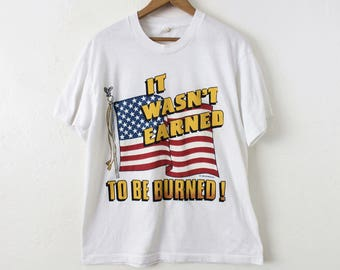 LARGE Vintage 1989 'It Wasn't Earned To Be Burned' Soft and Thin T-Shirt