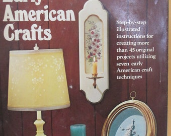 """Vintage 1974 book """"  Early American Crafts"""" by Roberta Raffaelli 288 pages  used hardbound book"""