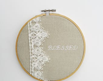 blessed, lace embroidered hoop