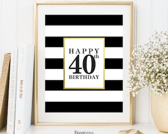 Happy 40th Birthday, Printable 40th birthday decor, 40th birthday sign, Birthday party decorations, Birthday Printable Banner,8x10 Printable