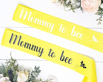 Mommy To Bee Sash - Baby Shower Sash - Baby Shower - Bumble Bee Baby Shower
