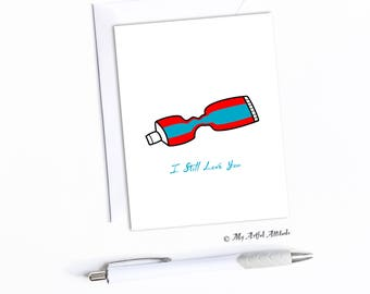 Funny Anniversary Card, Valentines Day, Toothpaste Joke, Relationship Pet Peeve, I Still Love You, Wife Birthday, Annoying Husband