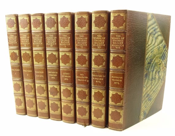 1897 autographed Works of Thomas Bailey Aldrich.3/4 leather fine binding.Limited edition, #225 of 250. Diary of a Bad Boy author.