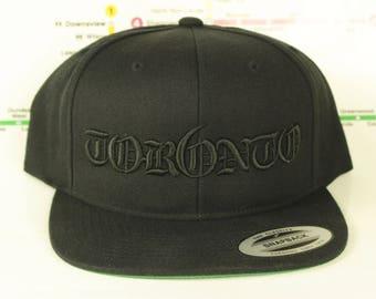 New Black on Black Tor6nto Rep'n Snap Back Hats! YYZ, GTA, Tor6nto, Old English, 416, Roman Numerals, T Dot, The 6ix, Six, 6, Unisex, Bling!
