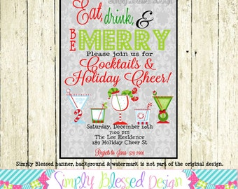 Eat, Drink, Be Merry Party Invitation- DIY By: SimplyBlessedDesign
