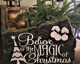 Believe in the Magic of Christmas- Home Decor