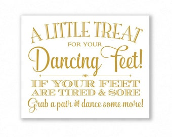 Gold Matte Printable Dancing Shoes Sign, Wedding Sign, Little Treat For Your Dancing Feet, Flip Flops Sign, #DA13G