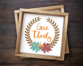 Give Thanks Thanksgiving Fall Sign