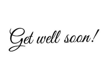 Get Well Soon - UNMOUNTED rubber stamp, fancy script, encouragement sentiment, Sweet Grass Stamps #23