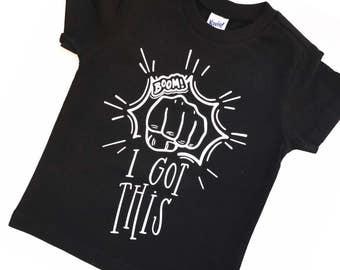 I Got This! - Trendy Shirt - Boy Shirt - Boy Tshirt - Boy's Tshirt - Trendy Boy's Shirt - Boom Shirt - Positive Shirt - Boy's Clothes