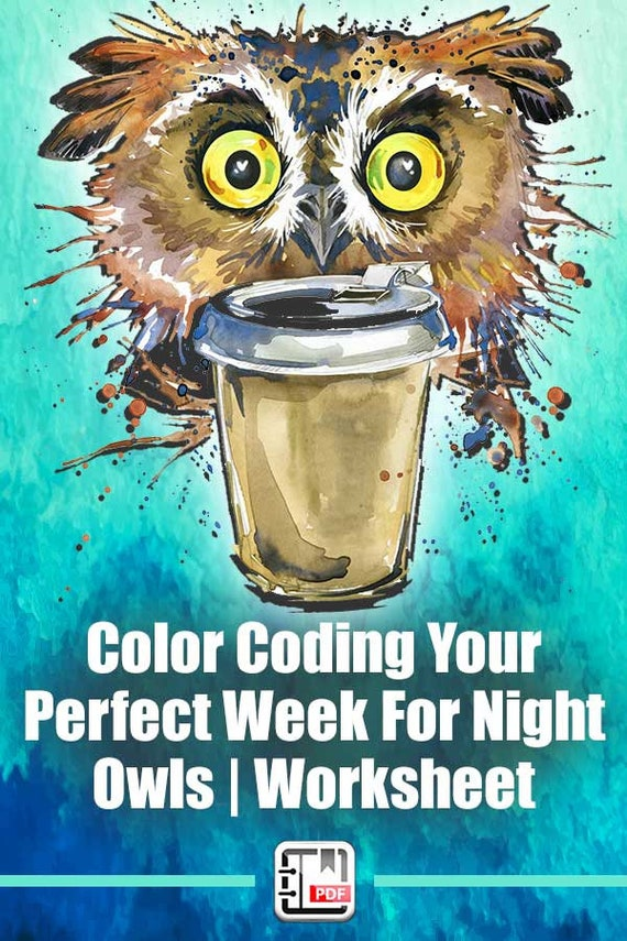 Time Management For Night Owls Color Coding Your Perfect