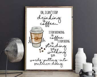 Oh, I can't stop drinking the coffee Lorelai Gilmore Quote Gilmore Girls Watercolour Coffee Cup Movie Quote Wall Art Print