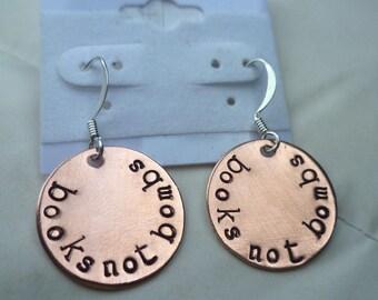 BOOKS Not Bombs copper handstamped earrings book peace librarian reader geek teacher