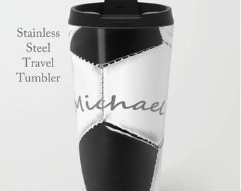 Soccer Tumbler-Travel Mug-Stainless Steel Tumbler-Travel Coffee Mug-15 oz Tumbler-Soccer Coffee Mug-Insulated Travel Mug-Personalized Mug