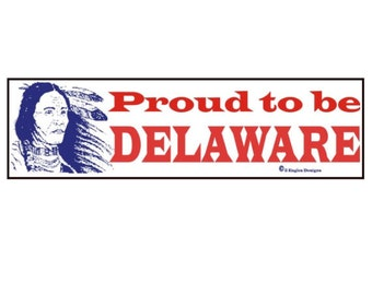 Proud to be Deleware