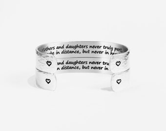 "Mother and Daughter Gift SET - Mothers and daughters never truly part, maybe in distance, but never in heart - 1/2"" hidden message cuffs"