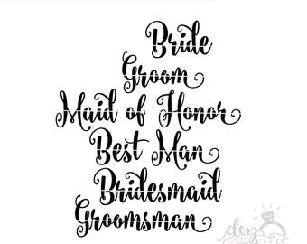 Bride SVG | Bride Groom Bridal Party | Cut File | SVG DXF files | Silhouette | Cricut | Cameo | Explore | Vinyl | htv | Decal