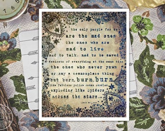 the mad ones - jack kerouac quote print - on the road print - bohemian wall art