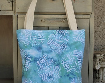 """Not All Who Wander Are Lost"""" shoulder bag/book Tote ,  padded market bag, book bag"""