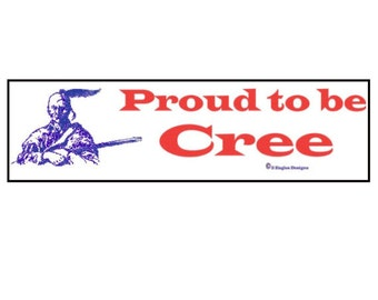 Proud to be Cree