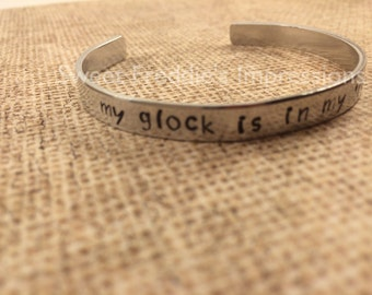 Bangle Bracelet - My glock is in my 'rarri - Metal Stamp Bracelet