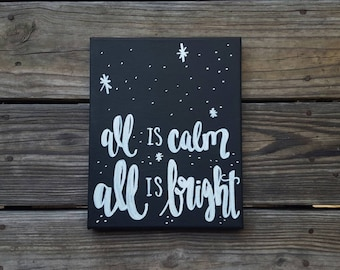 All is calm All is Bright O Holy Night Christmas Sign Christmas Decor Christmas Decoration Canvas Quote Art Home Decor Holiday Wall Hanging