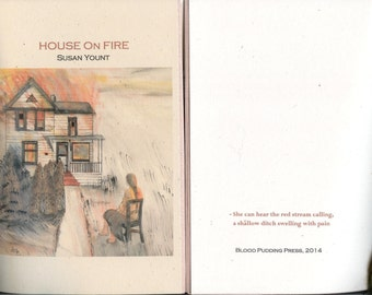 House On Fire by Susan Yount - 2014 Blood Pudding Press Contest Winning POETRY CHAPBOOK - poetry, art, blood, guts, eggs, Yount