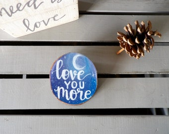 Love You More Wedding Gift - Love You More Sign - Star and Moon Love You More Painting - Love You More Wood Sign - Alzheimers Awareness