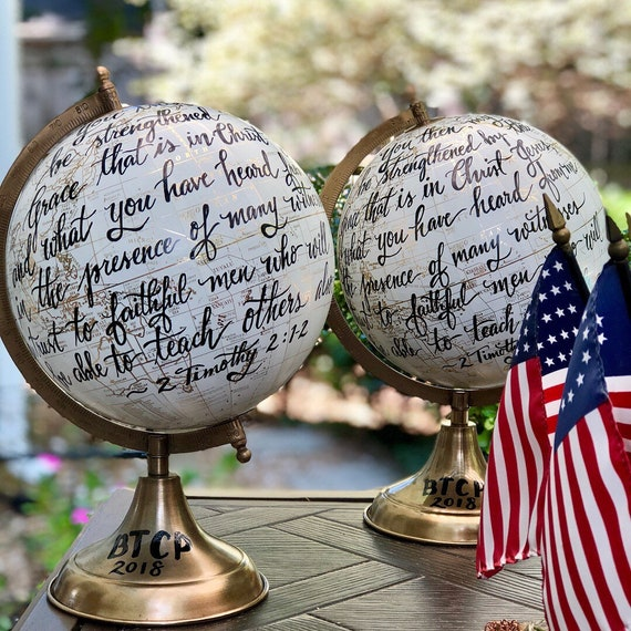 Scripture Globe / Custom Calligraphy / Full scripture quote or other longer scripture quote or wording choice - White and Gold globe