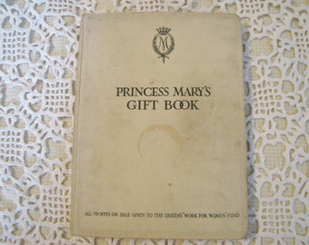 Princess Mary's Gift Book, Princess Mary, British Royal Family, Great War, Edwardian England, 1915 England, World War I Relief, Edwardian
