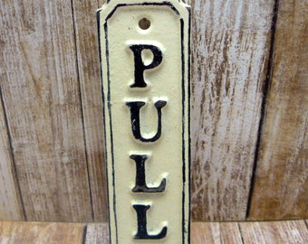 Pull Cast Iron Sign Plaque Cream OFF White Wall Decor Sign Shabby Elegance Distressed Door Handle Entrance Home Office Instruction Plaque