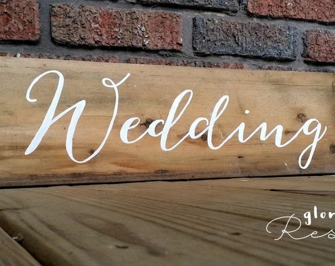 """Hand Painted """"Wedding"""" Sign on Barnwood"""