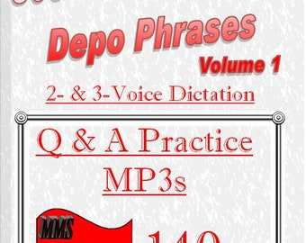 140wpm Dictation (Parts 1-16) from 800 Most Common Depo Phrases - Volume I -mp3 format- Court Reporting - 2- and 3-Voice Q&A Audio Dictation